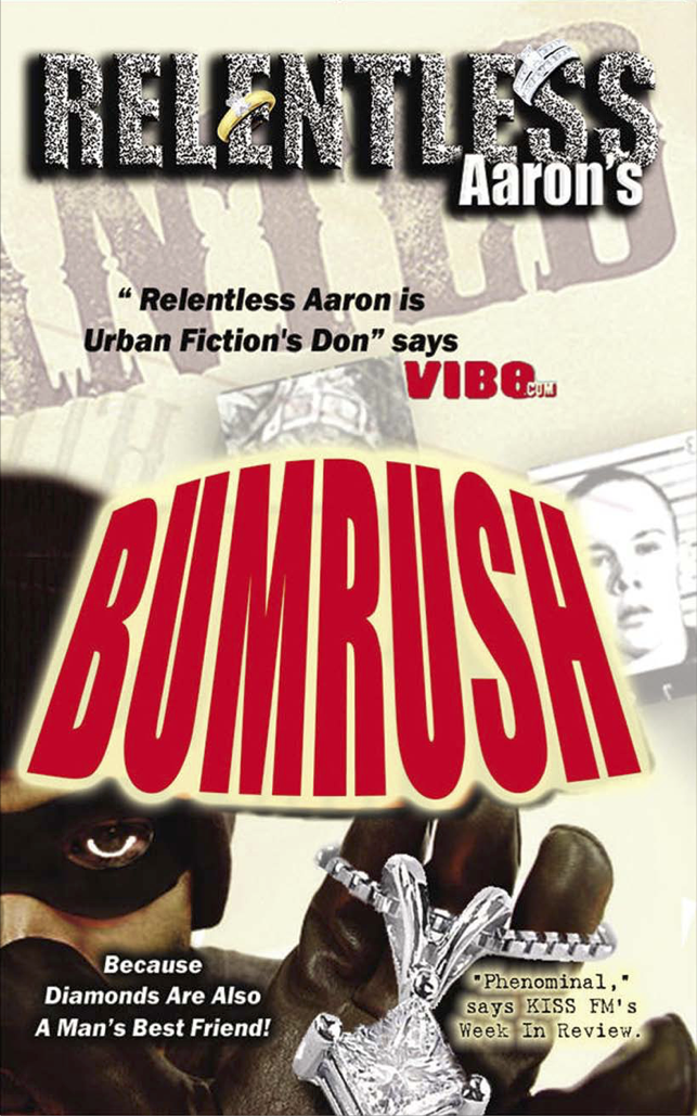 bumrush by relentless aaron novel